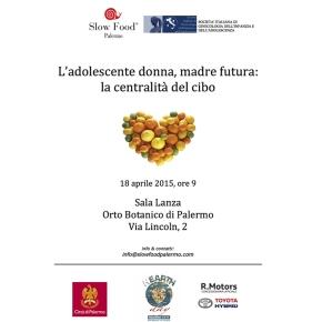 Conferenza: L'adolescente donna e madre futura, la centralità del cibo. Palermo, 18 aprile, OrtoBotanico