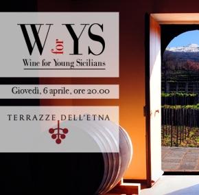 6 Aprile: Alessia Bevilacqua e Terrazze dell'Etna a WYS, Wine for YoungSicilians